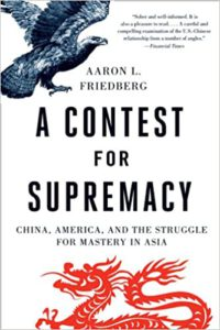 Read more about the article Book Review: A Contest for Supremacy: China, America, and the Struggle for Mastery in Asia by Aaron L. Friedberg